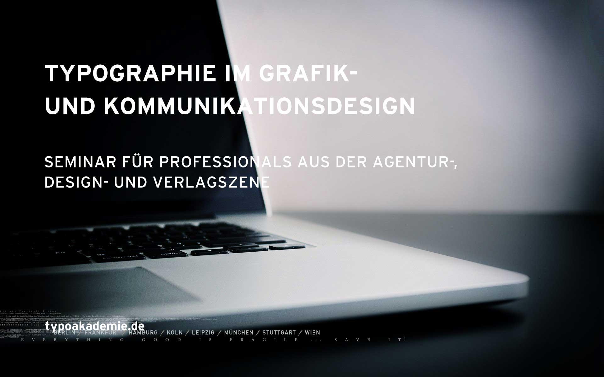 Das Seminar »Typografie im Grafik- und Komunikationsdesign« wurde speziell für Professionals aus der Agentur-, Design- und Verlagszene entwickelt.