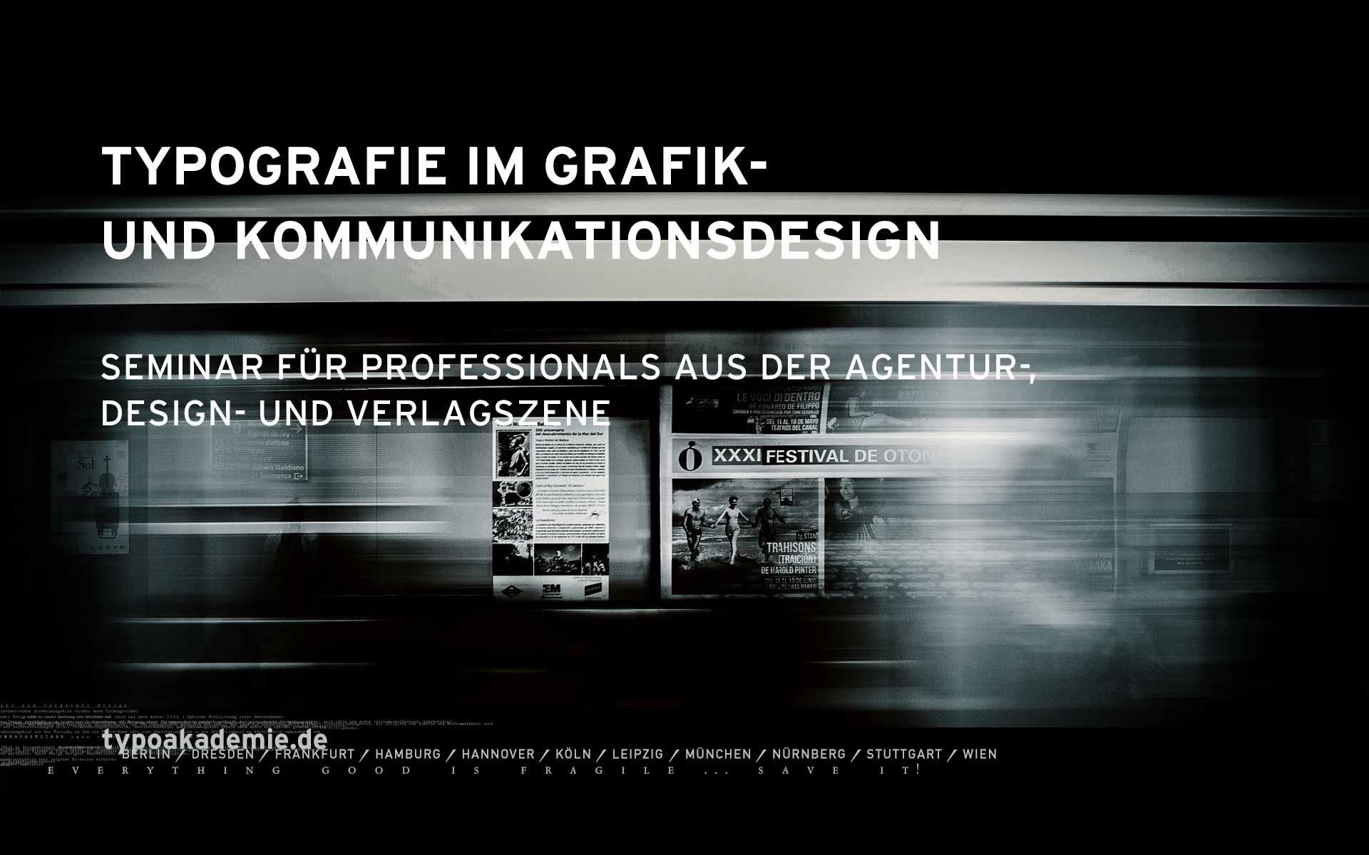 Banner »Typografie im Grafik- und Kommunikationsdesign«. Download unter www.typoakademie.de/presseservice.